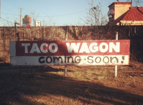 TacoWagonComingSoonSign